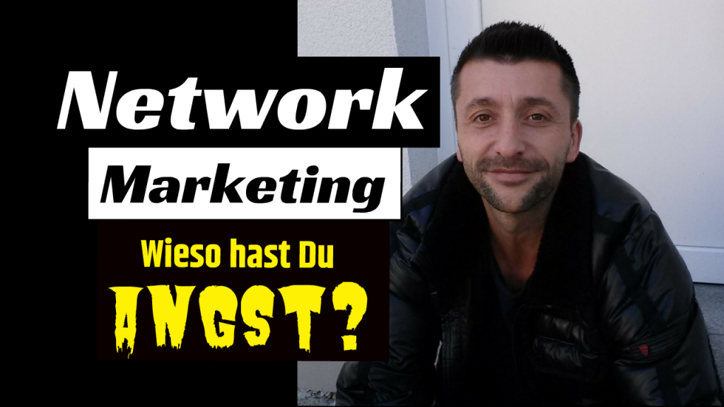 Angst im Network Marketing